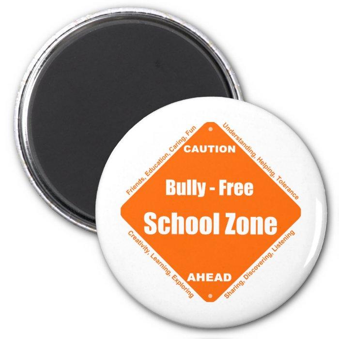 Bully - Free School Zone 2 Inch Round Magnet