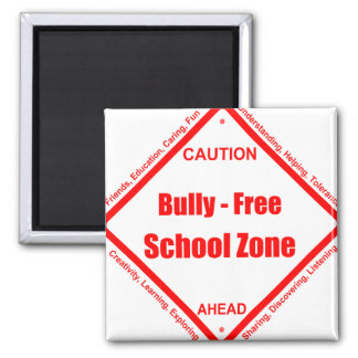 Bully- Free School Zone 2 Inch Square Magnet