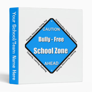 Bully - Free School Zone 3 Ring Binder