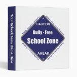 Bully - Free School Zone 3 Ring Binders