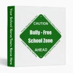 Bully- Free School Zone Binders