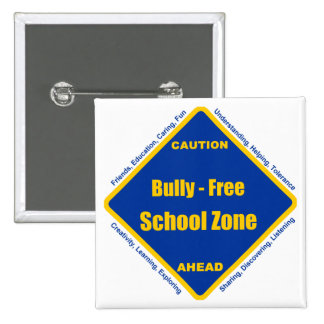 Bully - Free School Zone Pinback Buttons