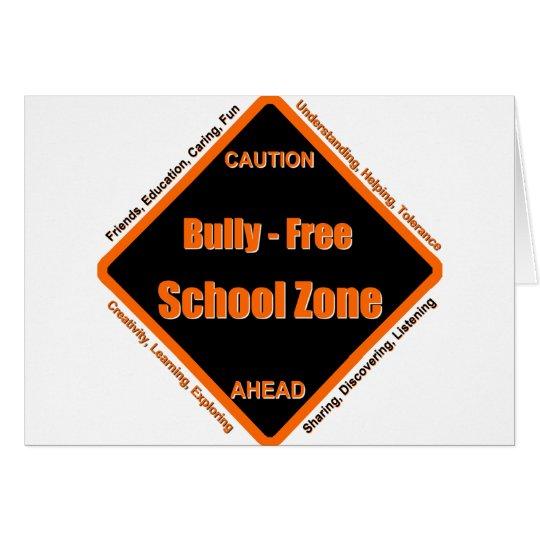 Bully - Free School Zone Card