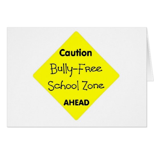 Bully - Free School Zone Card