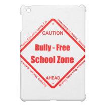 Bully- Free School Zone Cover For The iPad Mini
