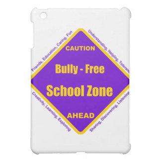 Bully - Free School Zone Cover For The iPad Mini