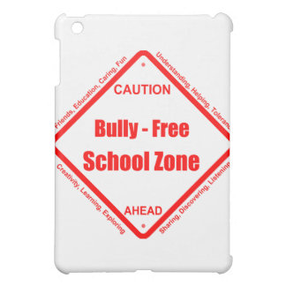 Bully- Free School Zone Cover For The iPad Mini