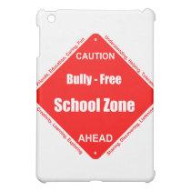 Bully - Free School Zone iPad Mini Case