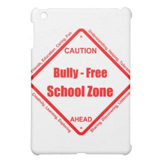 Bully- Free School Zone iPad Mini Covers