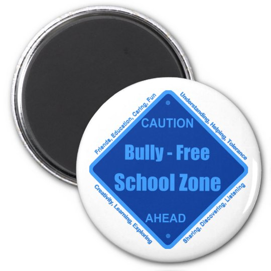 Bully - Free School Zone Magnet