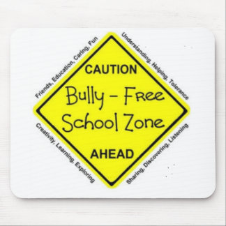 Bully Free School Zone Mouse Pad