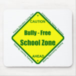 Bully - Free School Zone Mouse Pads