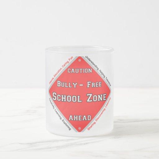 Bully - Free School Zone 10 Oz Frosted Glass Coffee Mug