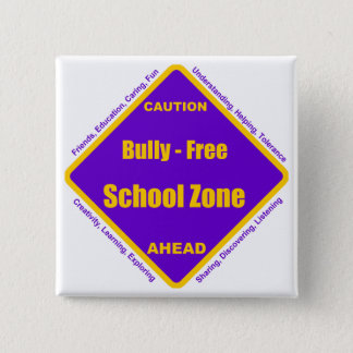 Bully - Free School Zone Pinback Button
