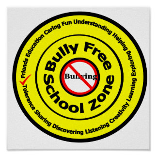 Bully Free School Zone Posters