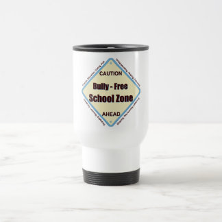 Bully - Free School Zone Travel Mug