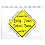 Bully Free School Zone Wall Calendar