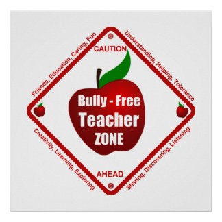 Bully - Free Teacher Zone Posters