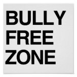 BULLY FREE ZONE POSTERS