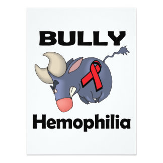 BULLy Hemophilia 6.5x8.75 Paper Invitation Card