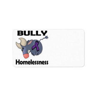 BULLy Homelessness Address Label