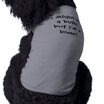 Bully Lover - Bully Breeds Shirt