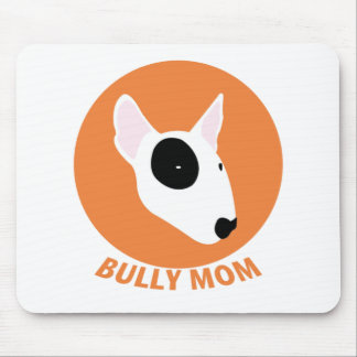 Bully Mom Mouse Pad