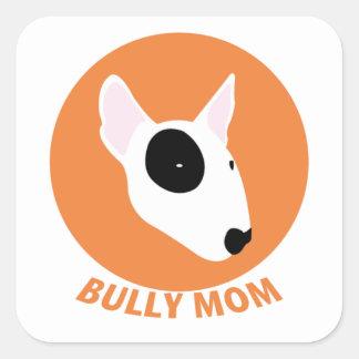 Bully Mom Square Sticker