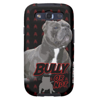Bully Or Not Samsung Galaxy S3 Case