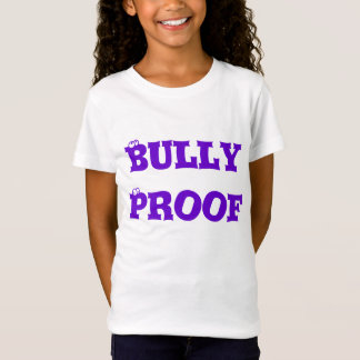 Bully Proof T-Shirt