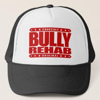 BULLY REHAB - Train Martial Arts to Stop Bullying Trucker Hat