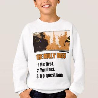 Bully Rules Sweatshirt