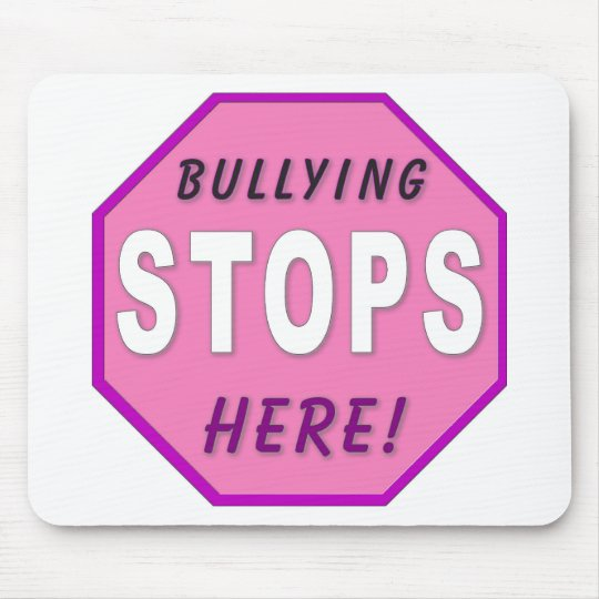 Bully Stops Here Mouse Pad
