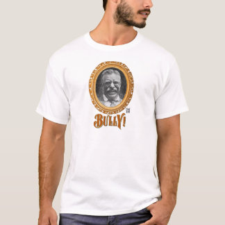 BULLY! T-Shirt