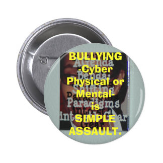 BULLYING-Cyber Physical or Mental-is SIMPL... Button