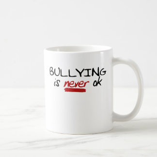 Bullying is Never OK Coffee Mug