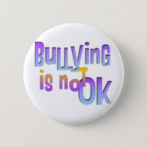 Bullying is NOT OK Button