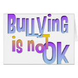 Bullying is NOT OK Card