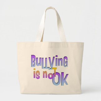 Bullying is NOT OK Large Tote Bag