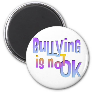 Bullying is NOT OK 2 Inch Round Magnet