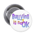 Bullying is NOT OK Pinback Button