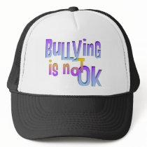 Bullying is NOT OK Trucker Hat