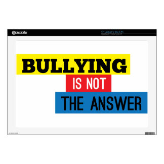 Bullying is not the answer skin for laptop