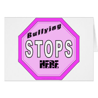 Bullying Stops Here Card