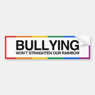 BULLYING WON'T STRAIGHTEN OUR RAINBOW -.png Car Bumper Sticker