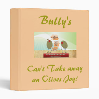 Bully's, Can't Take away an Olives Joy! 3 Ring Binder