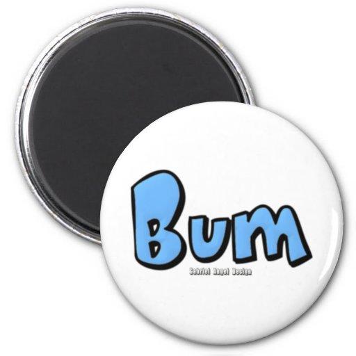 Bum 2 Inch Round Magnet