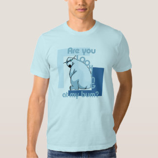Bum Looker T-shirt