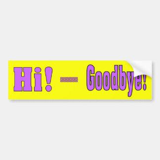 Bumber Sticker Saying