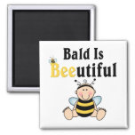 Bumble Baby Bee Bald is Beautiful Refrigerator Magnet